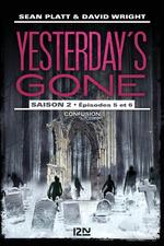 Vente EBooks : Yesterday's gone - saison 2 T.3 ; épisodes 5 et 6 ; confusion  - David Wright - Sean Platt