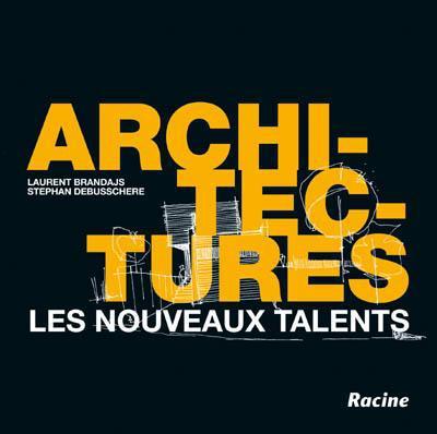Architectures ; les nouveaux talents