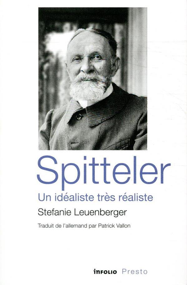 Spitteler, un idéaliste très réaliste