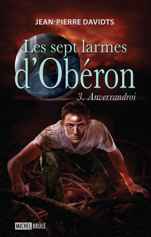 Les sept larmes d'Obéron t.3