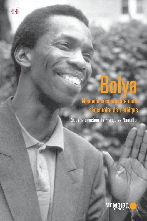 Bolya ; nomade cosmopolite mais sédentaire de l'éthique