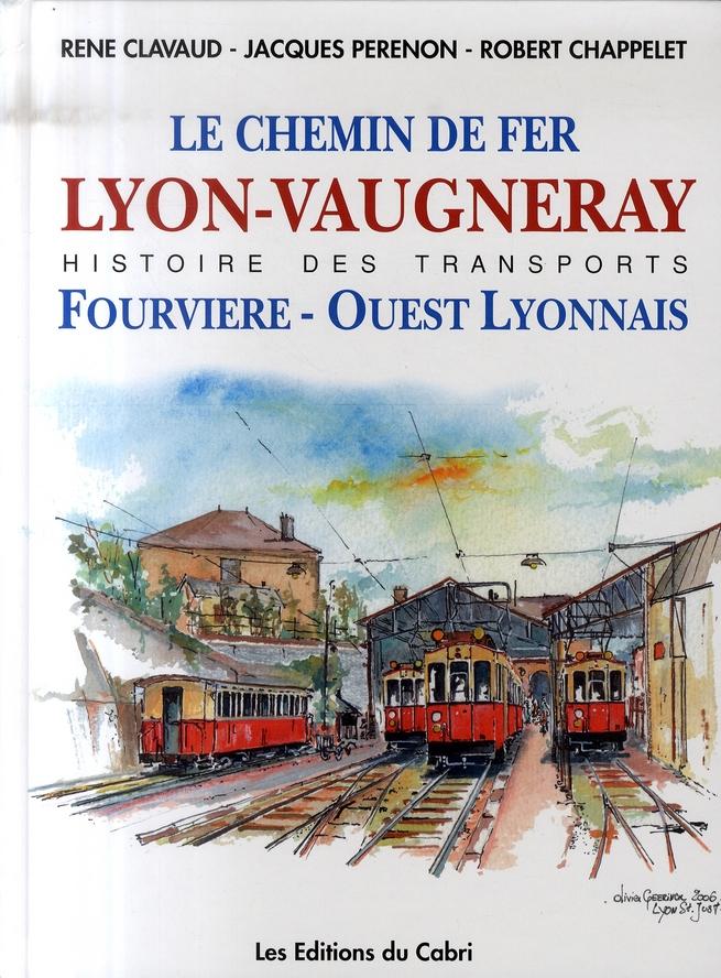 Le chemin de fer Lyon-Vaugneray