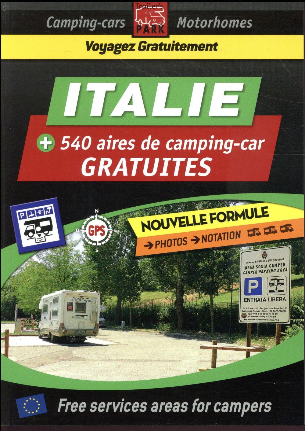 GUIDE DES AIRES DE SERVICES ; Italie, 560 aires de camping-car gratuites
