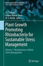 Plant Growth Promoting Rhizobacteria for Sustainable Stress Management  - Naveen Kumar Arora - R. Z. Sayyed - M. S. Reddy