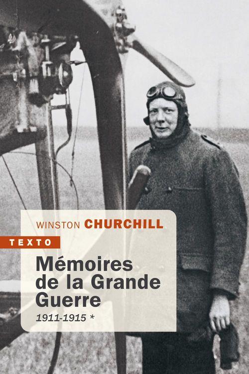 Mémoires de la Grande Guerre ; 1911-1915