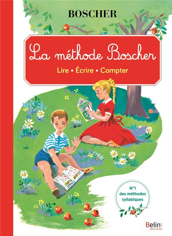 Méthode Boscher ; lire, écrire, compter