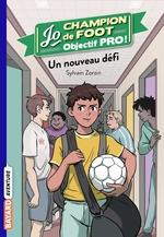 Vente EBooks : Jo, champion de foot, Tome 07  - Sylvain Zorzin