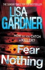 Vente Livre Numérique : Fear Nothing (Detective D.D. Warren 7)  - Lisa Gardner