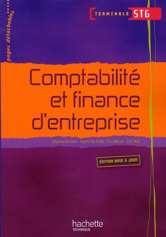 Comptabilite Et Finance D'Entreprise ; Terminale Stg ; Livre De L'Eleve (Edition 2010)