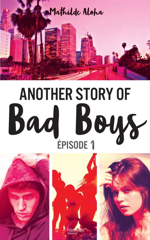 Another story of bad boys t.1