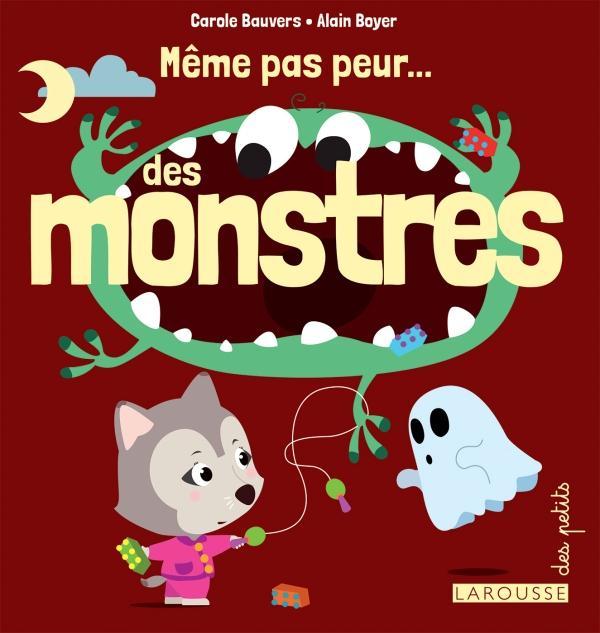 Même pas peur des monstres