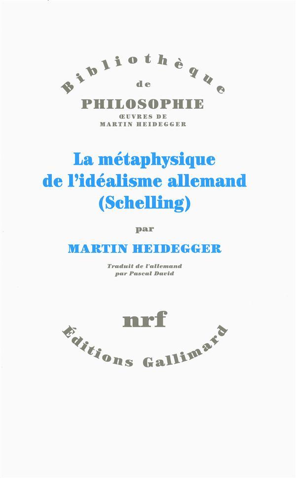 La métaphysique de l'idéalisme allemand