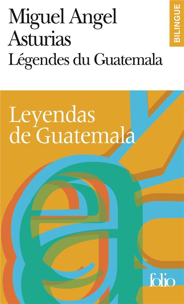 Legendes du guatemala/leyendas de guatemala