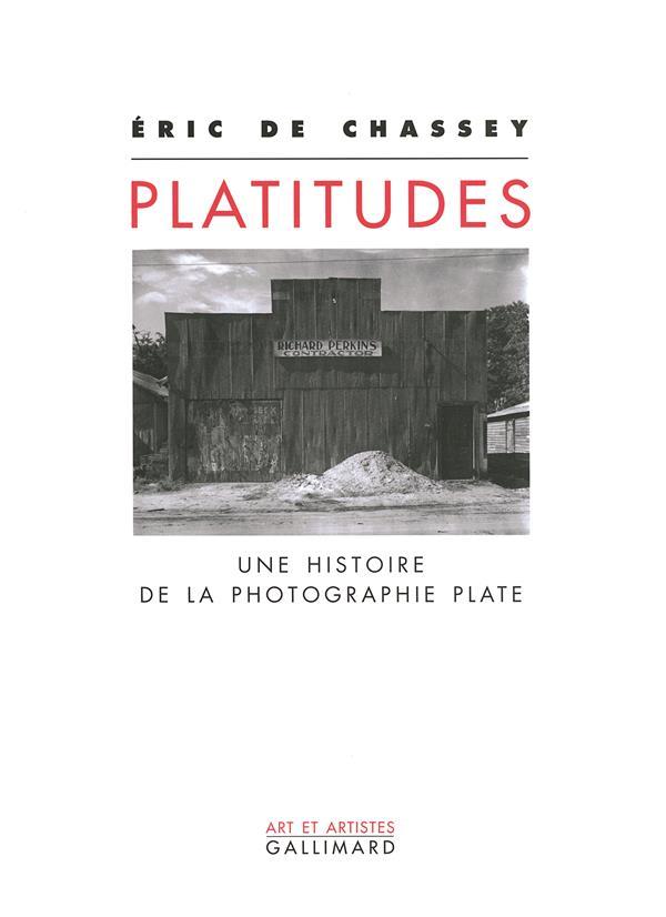 Platitudes ; une histoire de la photographie plate