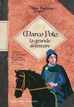 Vente Livre Numérique : Marco Polo, la grande aventure (1269-1275)  - Viviane Koenig