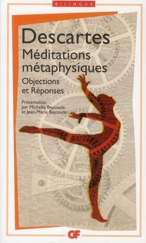 Méditations métaphysiques ; objections et réponses
