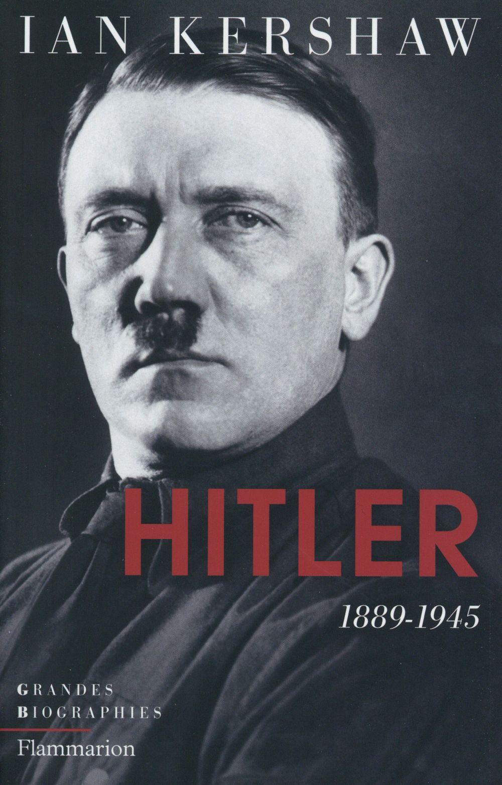 Hitler, la biographie de référence
