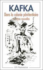 Vente Livre Numérique : Dans la colonie pénitentiaire et autres nouvelles  - Franz Kafka