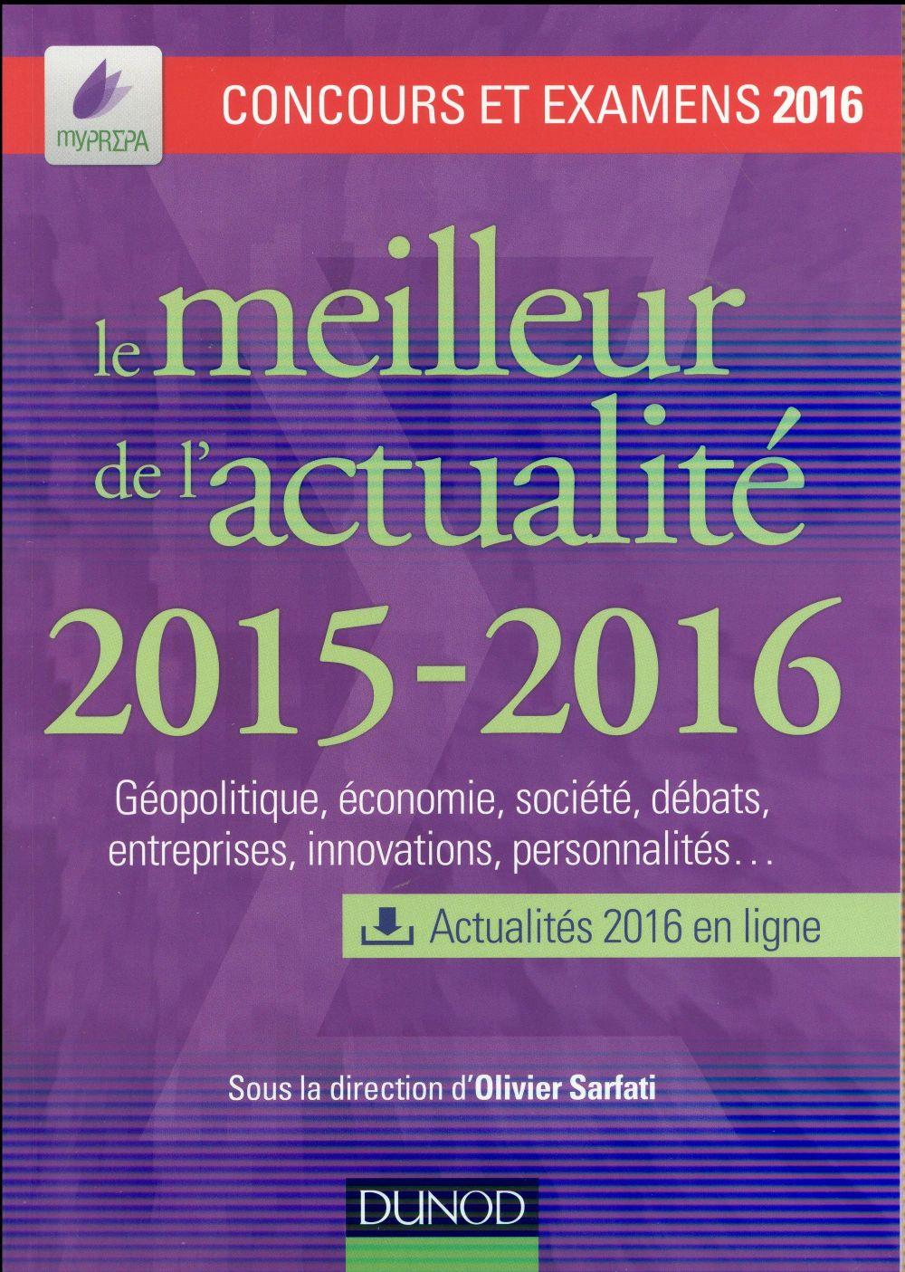 Le Meilleur De L'Actualite (Edition 2015/2016) ; Concours Et Examens 2016