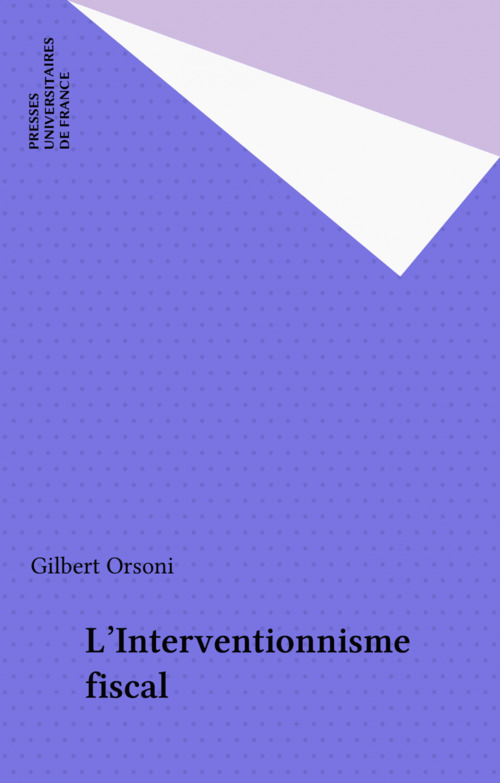 L'Interventionnisme fiscal