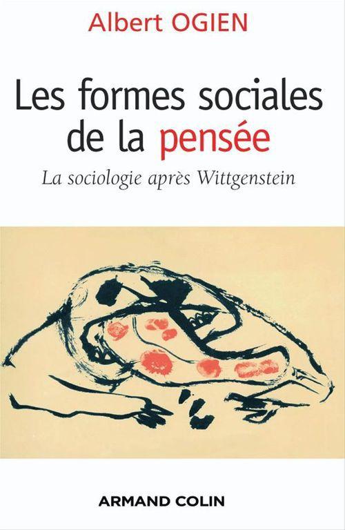 les formes sociales de la pensée ; la sociologie après Wittgenstein