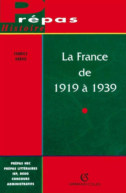 La France de 1919 à 1939  - Abbad Fabrice