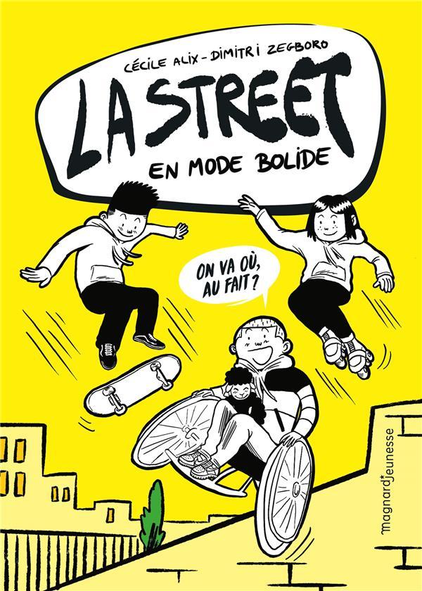 La street ; en mode bolide
