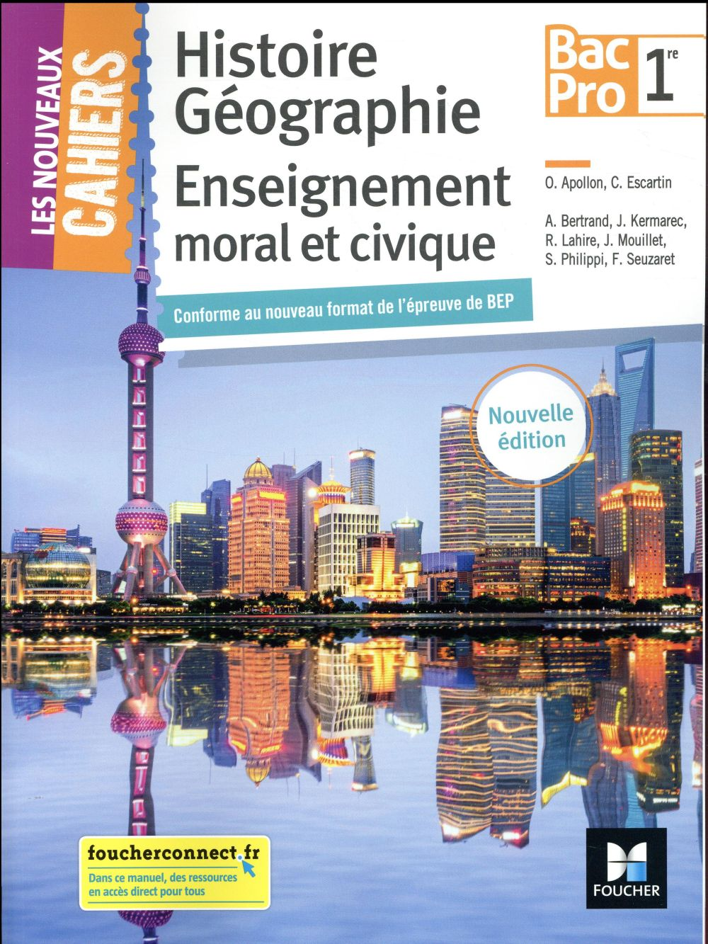 Les nouveaux cahiers ; histoire-géographie-EMC ; 1re bac pro ; manuel de l'élève (édition 2018)