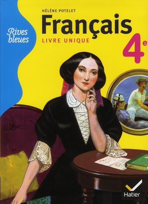 Francais ; 4eme ; Manuel De L'Eleve (Edition 2011)
