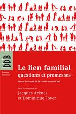 Vente Livre Numérique : Le lien familial  - Jacques Arenes - Dominique Foyer