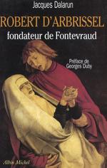 Vente Livre Numérique : Robert d'Arbrissel, fondateur de Fontevraud  - Jacques Dalarun