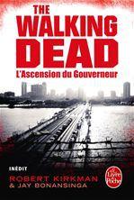 L'Ascension du Gouverneur (The Walking Dead, tome 1)