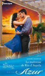 Vente EBooks : La maîtresse de Rio d'Aquila  - Sandra Marton