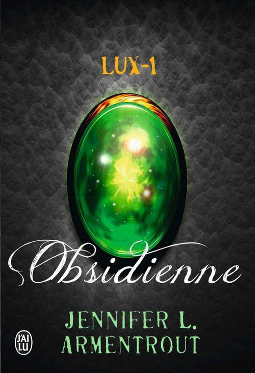 Lux t.1 ; obsidienne