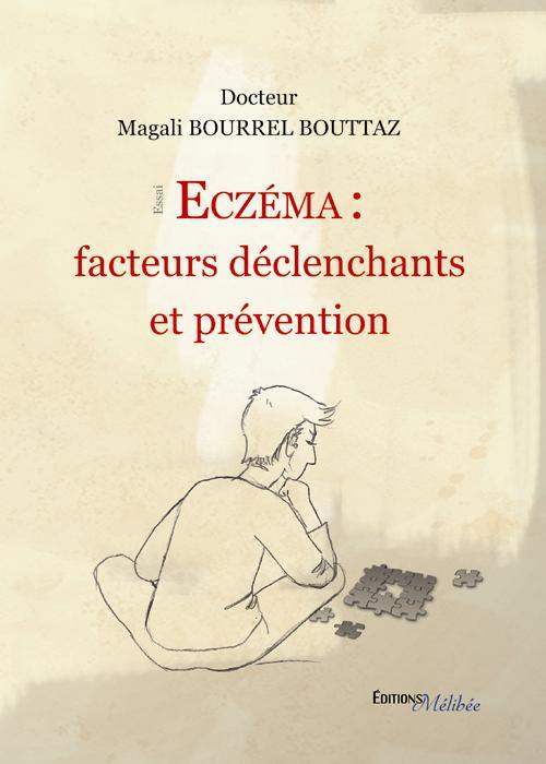 Eczéma : facteurs déclenchants et prévention