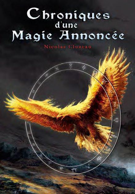 Chroniques d'une magie annoncée