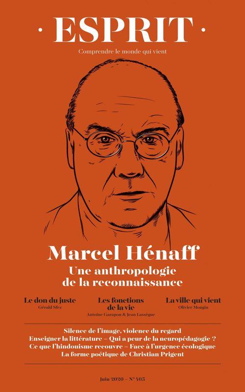 Vente Livre Numérique : Esprit - Marcel Hénaff. Une anthropologie de la reconnaissance  - Olivier MONGIN  - Gérald Sfez  - Antoine GARAPON