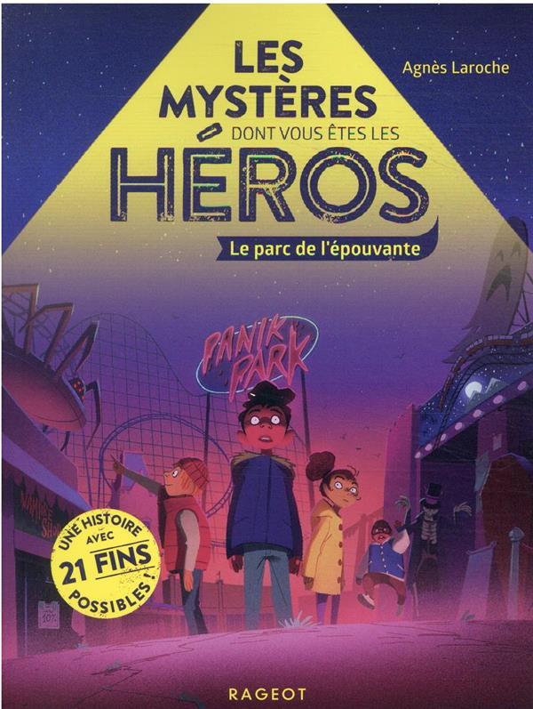 les mystères dont vous êtes les héros ; le parc de l'épouvante