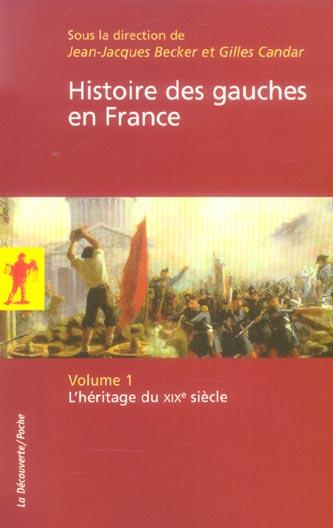 Histoire des gauches en france - tome 1 - vol01