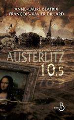 Vente Livre Numérique : Austerlitz 10.5  - Anne-Laure BEATRIX - François-Xavier Dillard