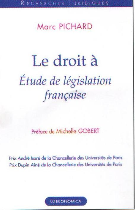 Le droit à ; étude de législation française