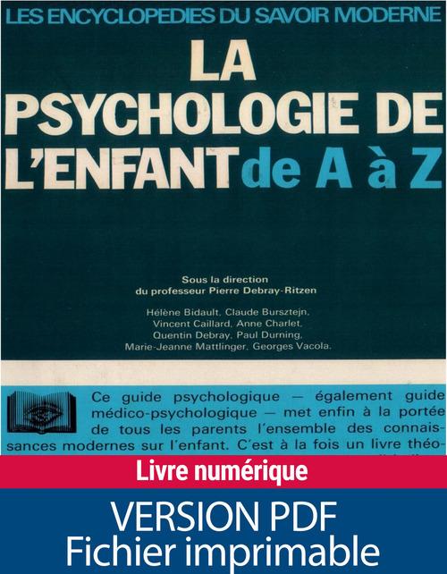 La psychologie de l'enfant de a à z