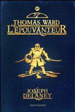 L'Epouvanteur [Série] (t. 14) : Thomas Ward l'Epouvanteur