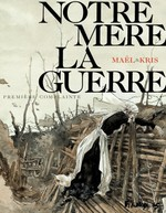 Vente EBooks : Notre Mère la Guerre T.1 ; première complainte  - Kris