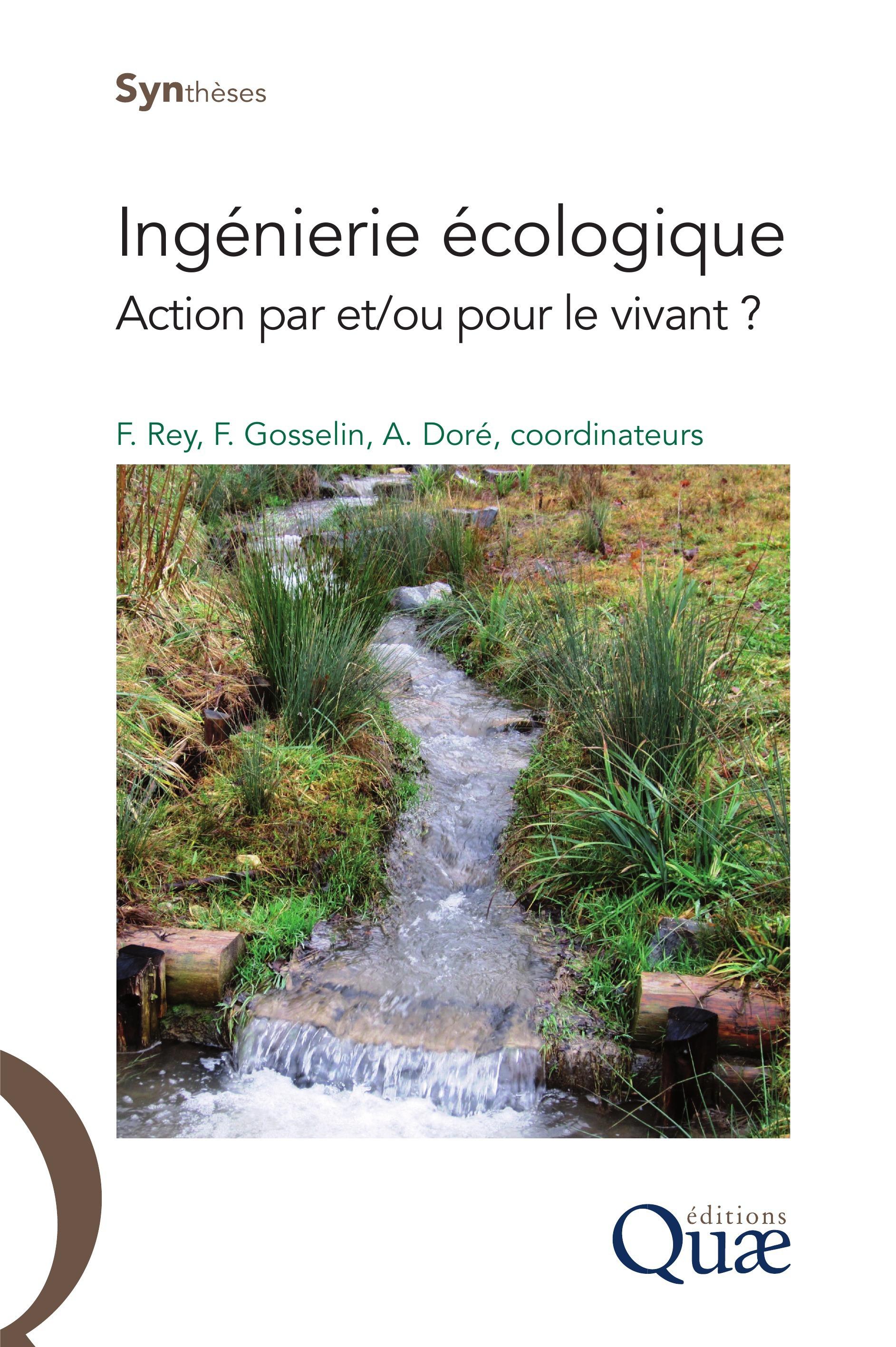 Ingénierie écologique ; action par et ou pour le vivant