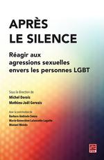 Vente Livre Numérique : Après le silence. Réagir aux agressions sexuelles envers les personnes LGBT  - Michel Dorais