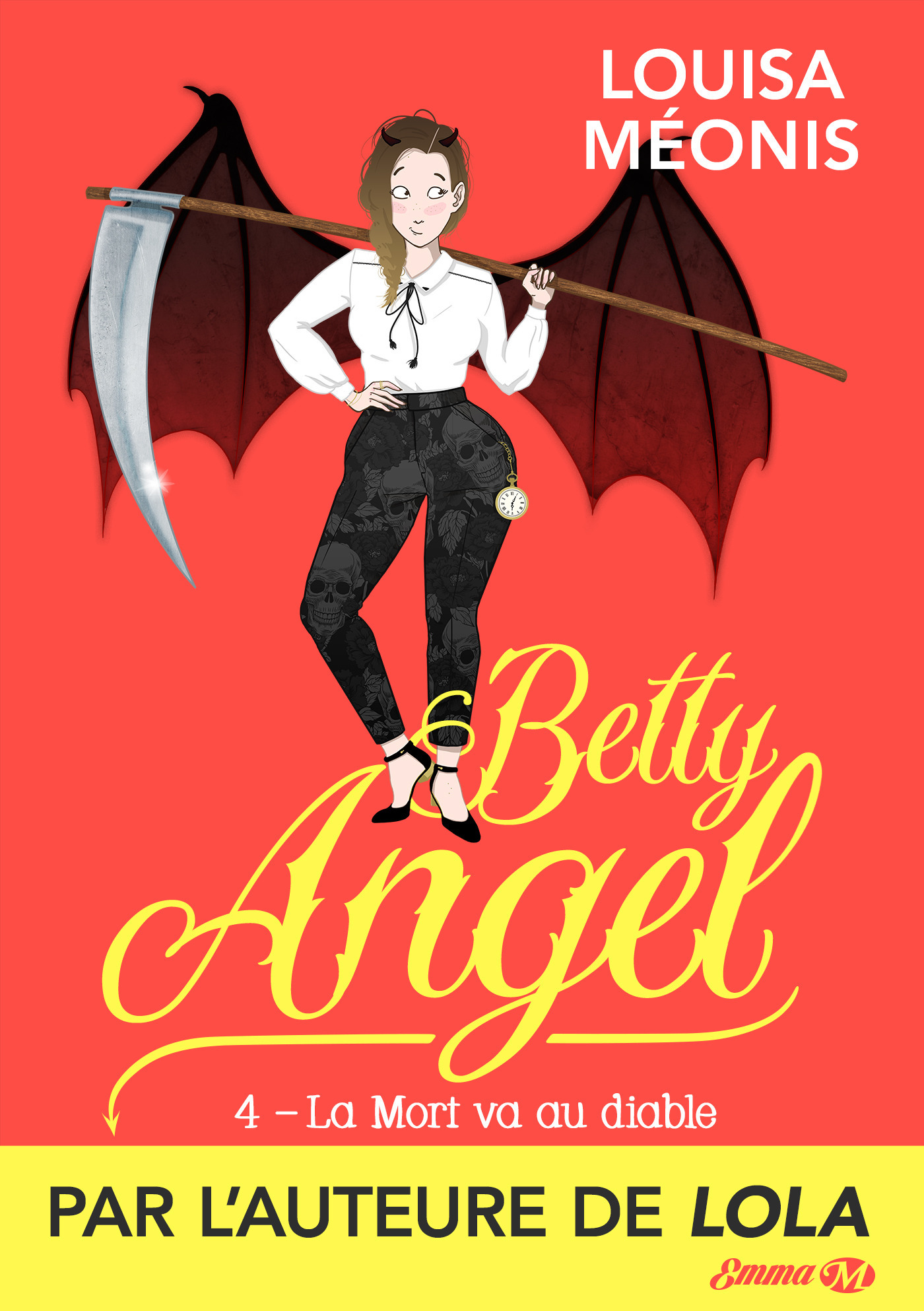 Betty angel, t4 : la mort va au diable