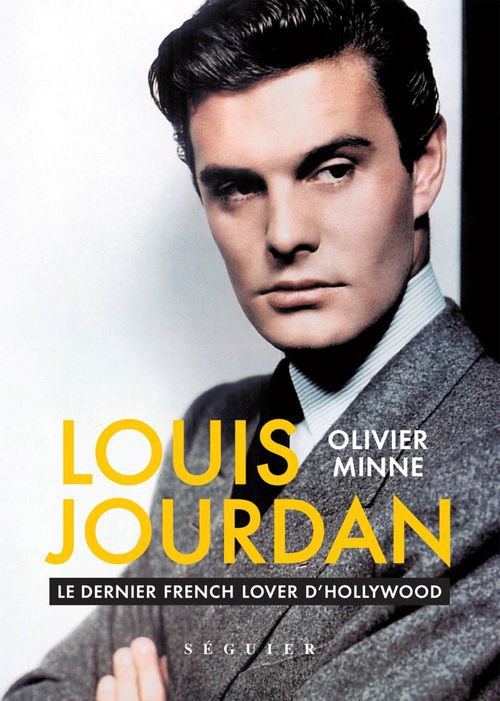 Louis jourdan - le dernier french lover d'hollywood