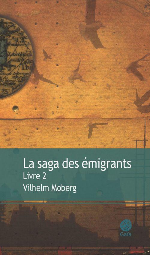 La saga des émigrants t.2