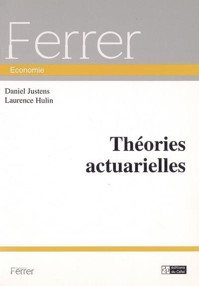 Theories actuarielles